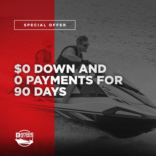 Yamaha Waverunner $0 DOWN AND 0 PAYMENTS FOR 90 DAYS